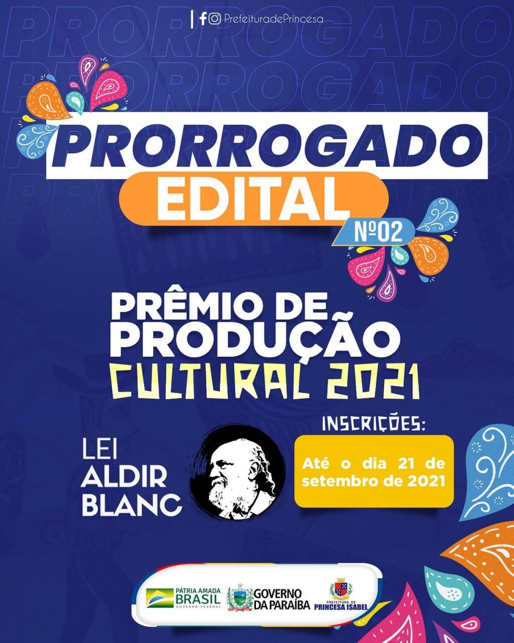 PRORROGADO: EDITAL PRÊMIO DE PRODUÇÃO CULTURAL 2021