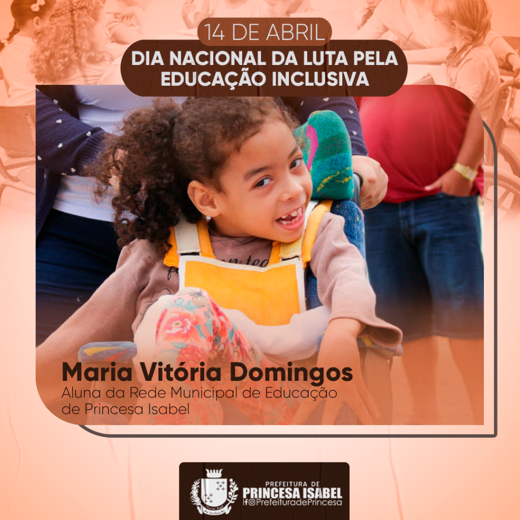 DIA NACIONAL DA LUTA PELA EDUCAÇÃO INCLUSIVA